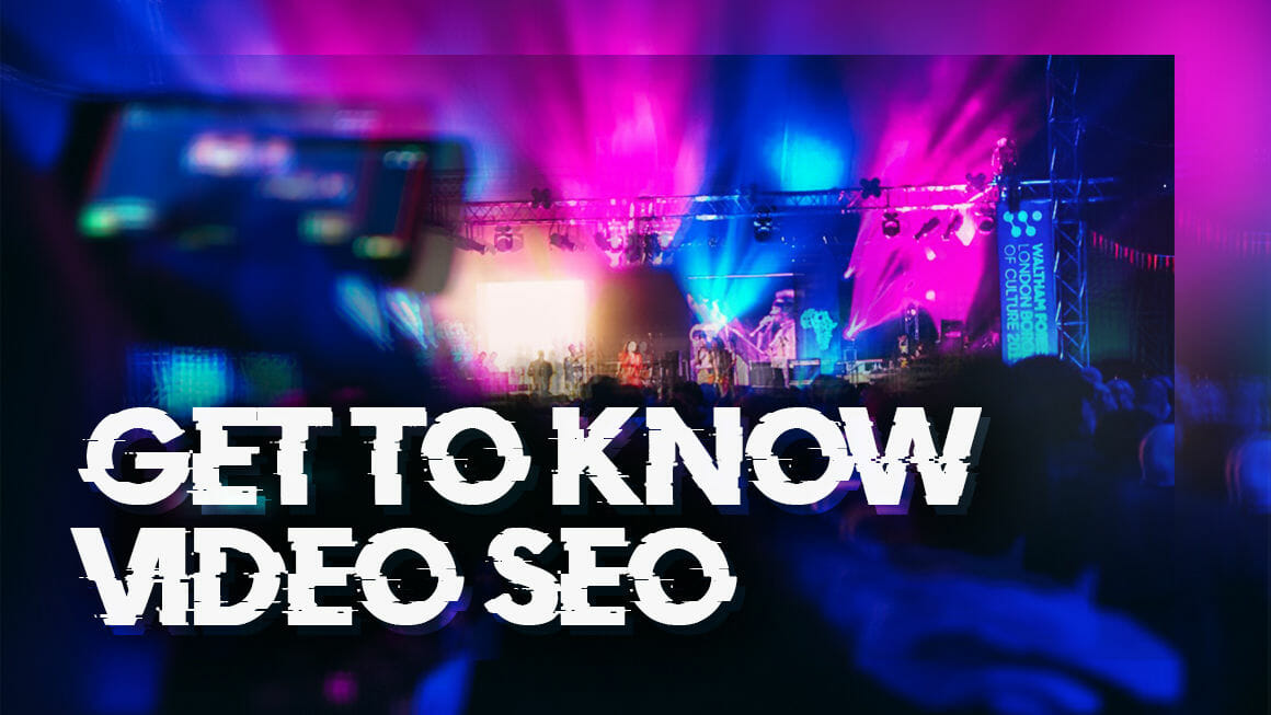 GET TO KNOW VIDEO SEO